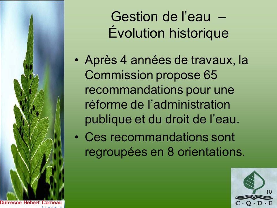 Gestion de leau – Évolution historique Après 4 années de travaux, la Commission propose 65 recommandations pour une réforme de ladministration publiqu