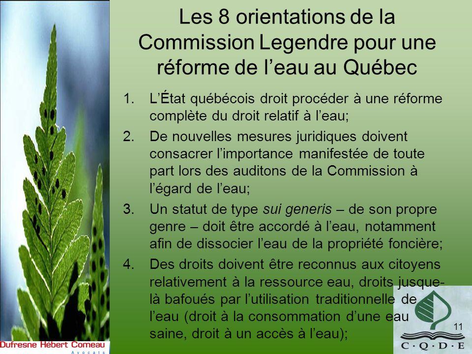 Les 8 orientations de la Commission Legendre pour une réforme de leau au Québec 1.LÉtat québécois droit procéder à une réforme complète du droit relat