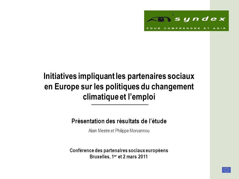 Initiatives impliquant les partenaires sociaux en Europe sur les politiques du changement climatique et lemploi - Conclusions - Conférence des 1 er et 2 mars 2011 2 Les objectifs de létude Cette étude est issue dune initiative conjointe des partenaires sociaux européens dans le cadre de leur Programme intégré 2009-2011.