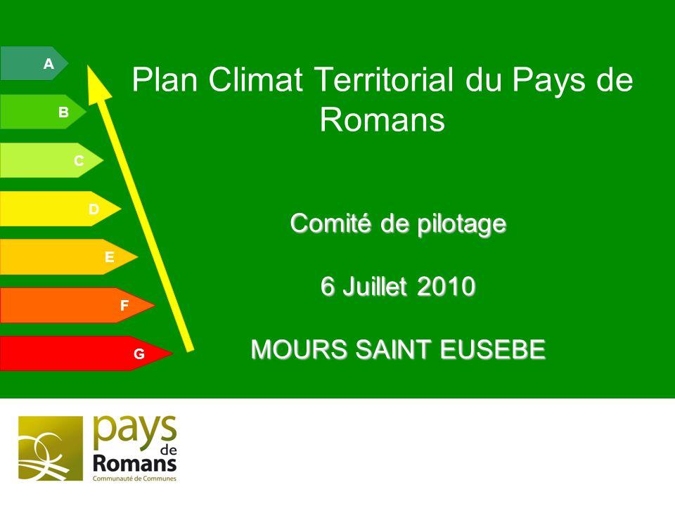 A B C E D G F Comité de pilotage 6 Juillet 2010 MOURS SAINT EUSEBE Plan Climat Territorial du Pays de Romans