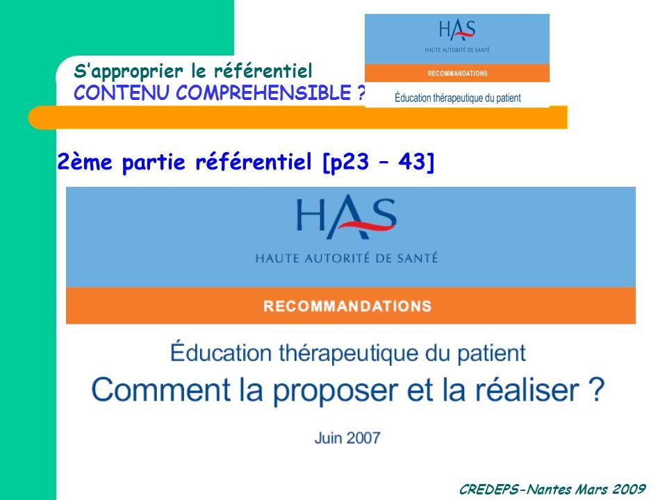 CREDEPS-Nantes Mars 2009 Sapproprier le référentiel CONTENU COMPREHENSIBLE ? 2ème partie référentiel [p23 – 43]
