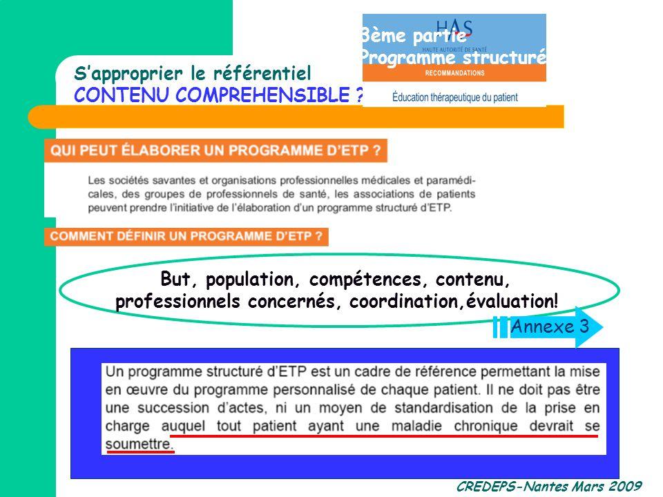 CREDEPS-Nantes Mars 2009 Sapproprier le référentiel CONTENU COMPREHENSIBLE ? But, population, compétences, contenu, professionnels concernés, coordina