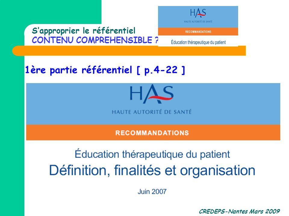 CREDEPS-Nantes Mars 2009 Sapproprier le référentiel CONTENU COMPREHENSIBLE ? 1ère partie référentiel [ p.4-22 ]
