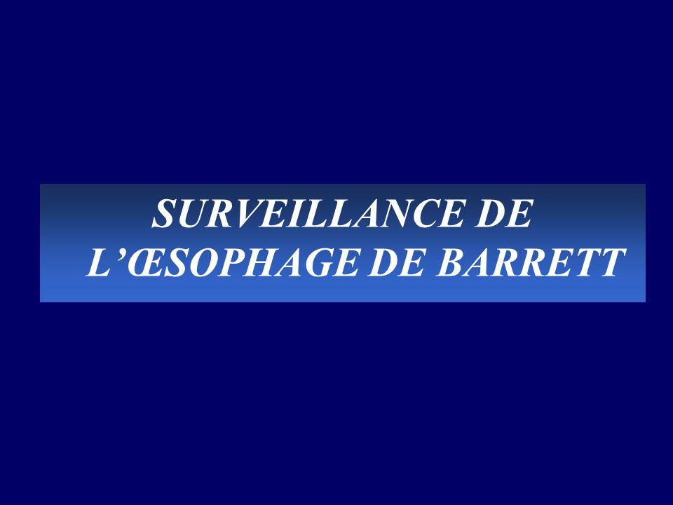 SURVEILLANCE DE LŒSOPHAGE DE BARRETT
