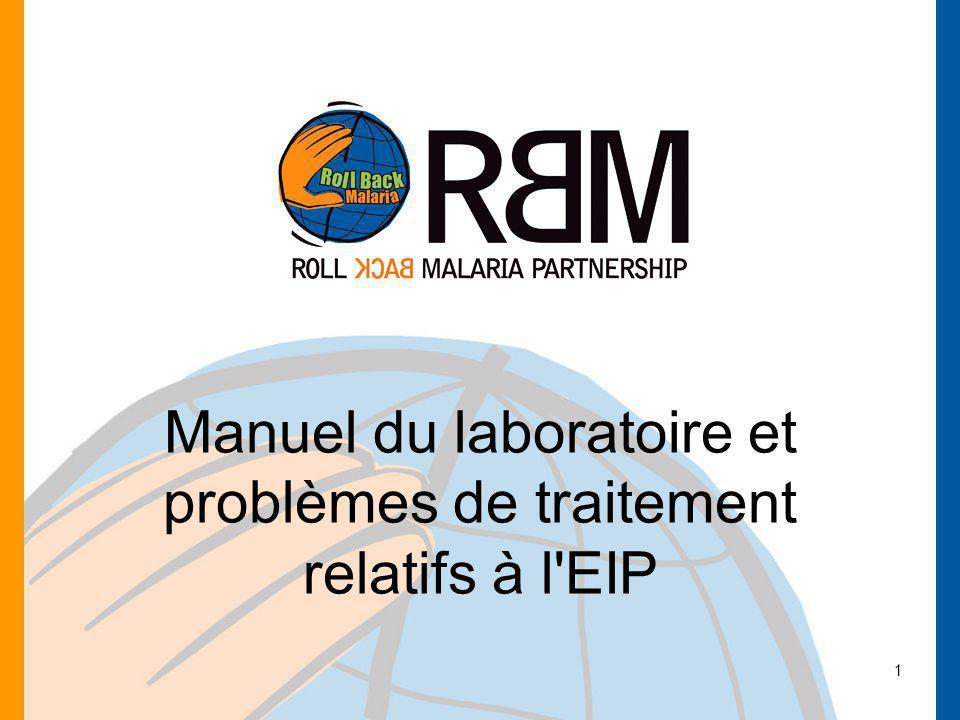 1 Manuel du laboratoire et problèmes de traitement relatifs à l'EIP