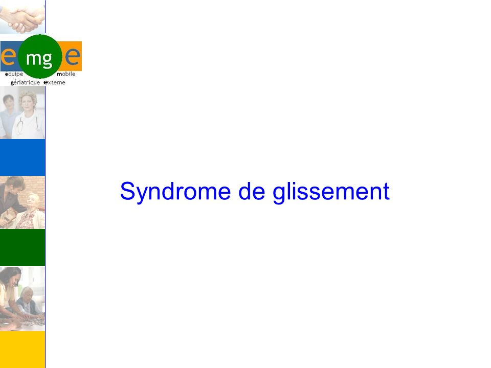 Syndrome de glissement