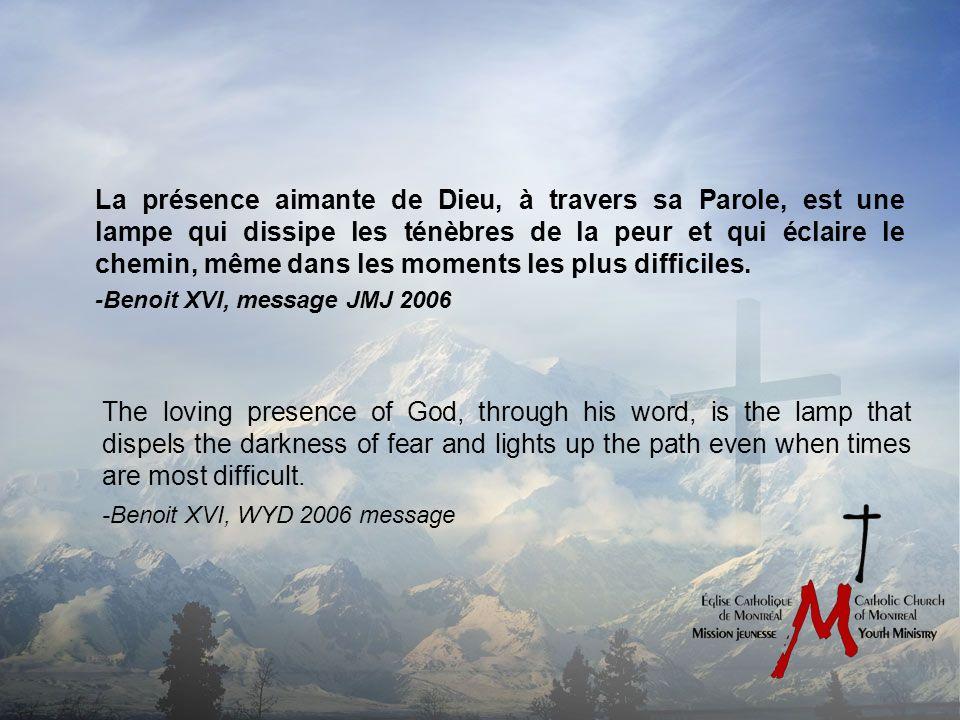 La présence aimante de Dieu, à travers sa Parole, est une lampe qui dissipe les ténèbres de la peur et qui éclaire le chemin, même dans les moments les plus difficiles.