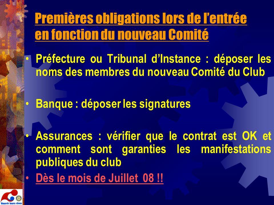 Premières obligations lors de lentrée en fonction du nouveau Comité Préfecture ou Tribunal dInstance : déposer les noms des membres du nouveau Comité