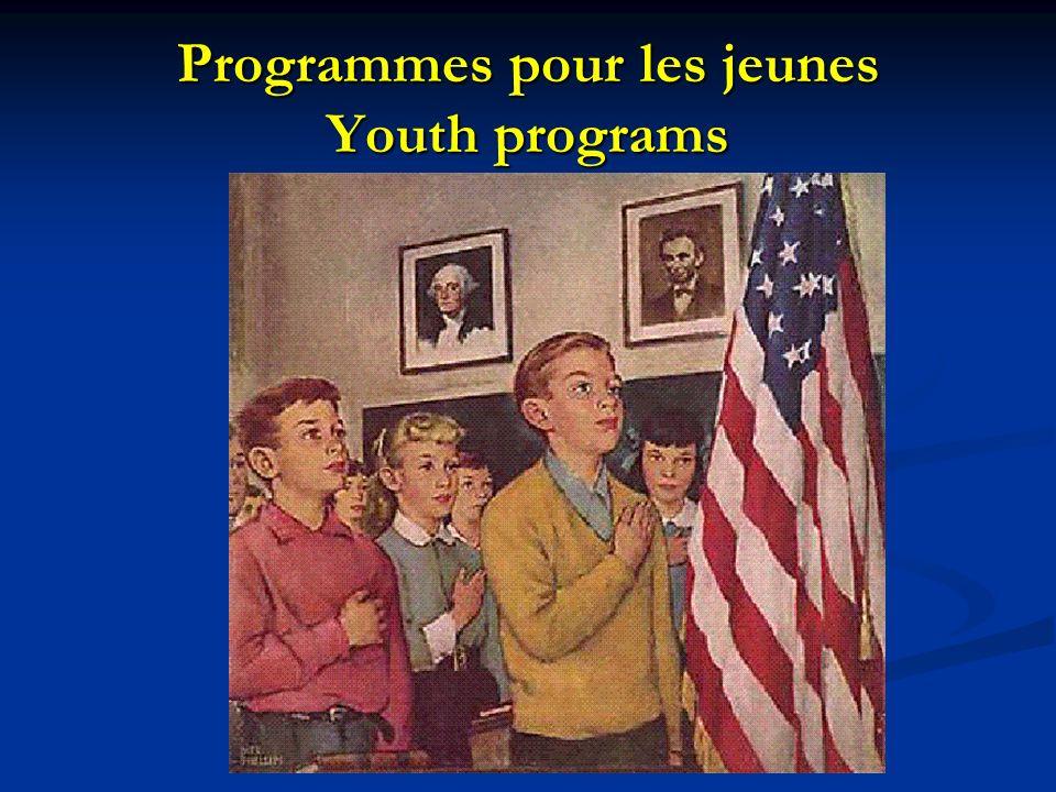 Programmes pour les jeunes Youth programs