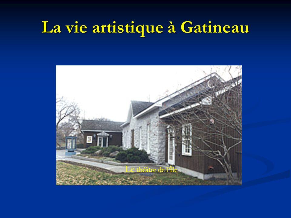 La vie artistique à Gatineau Le théâtre de lÎle