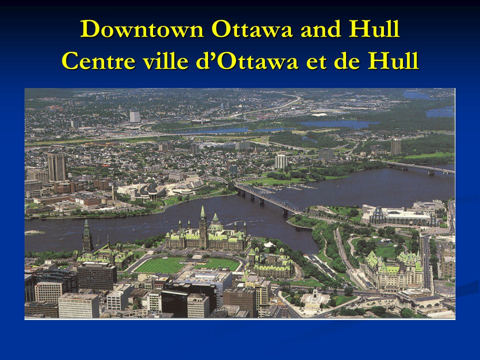 Downtown Ottawa and Hull Centre ville dOttawa et de Hull