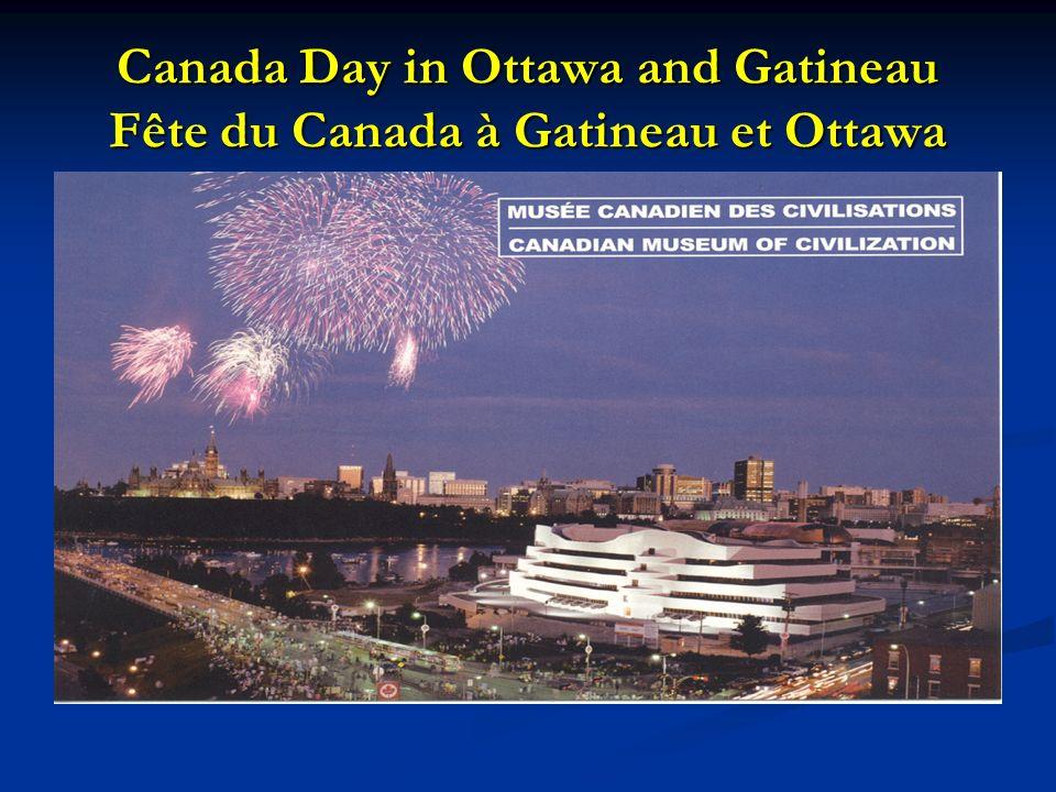Canada Day in Ottawa and Gatineau Fête du Canada à Gatineau et Ottawa
