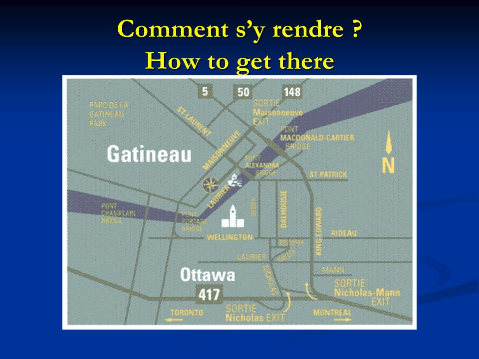 Comment sy rendre How to get there