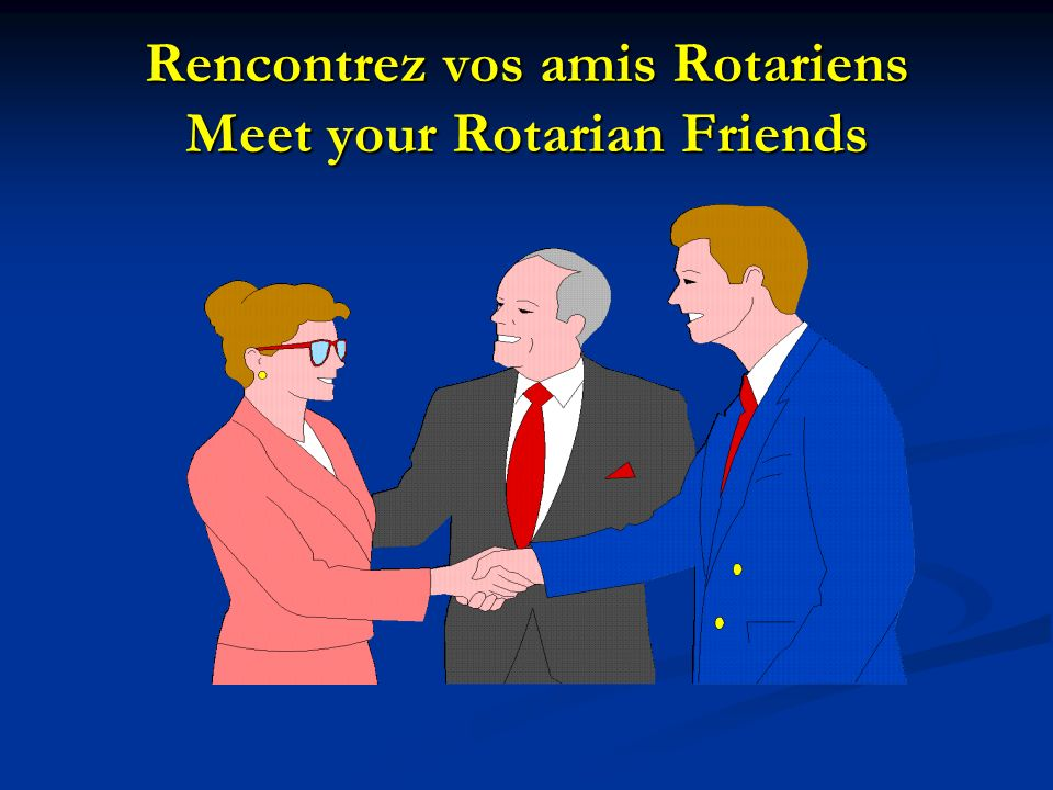 Learn about Rotary Apprenez à connaître le Rotary