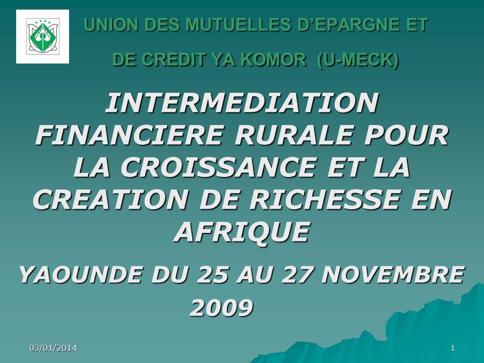 03/01/201412 - Durant les trois premières années (2005, 2006 et 2007), lU-MECK a bénéficié dappuis financiers de lAFD et du FIDA pour les investissements et une partie du fonctionnement; - A compter de 2008 le budget de lU- MECK est auto financé à 100%.