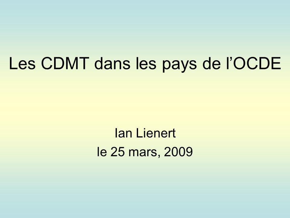 Les CDMT dans les pays de lOCDE Ian Lienert le 25 mars, 2009