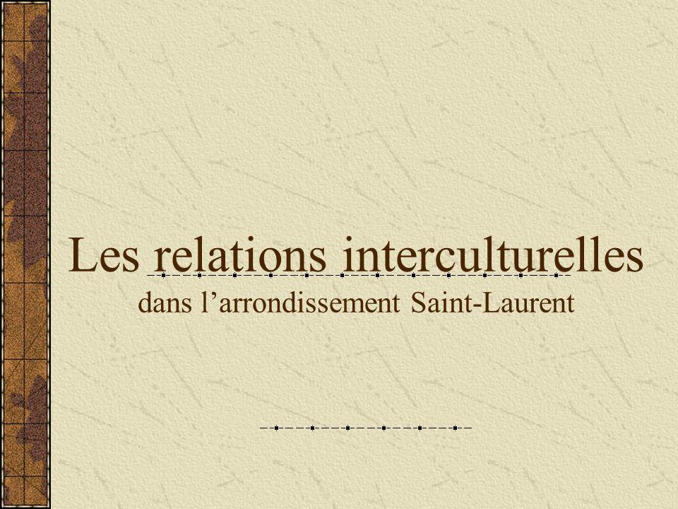 Les relations interculturelles dans larrondissement Saint-Laurent