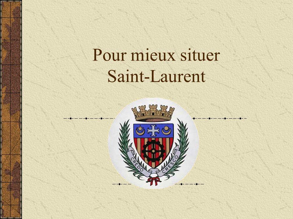 Pour mieux situer Saint-Laurent