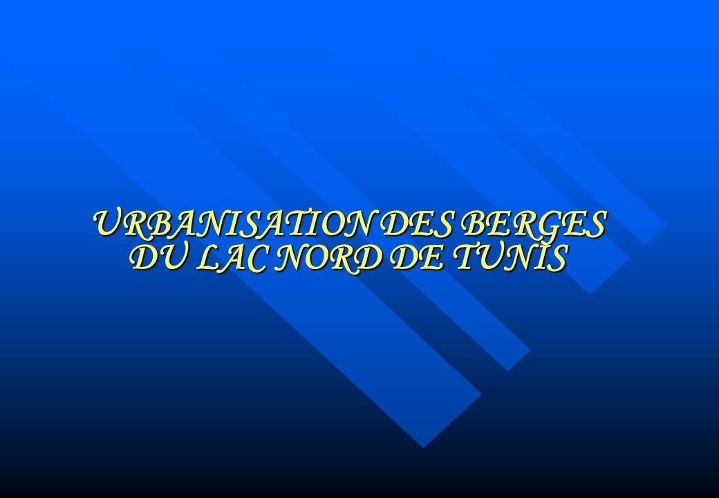 URBANISATION DES BERGES DU LAC NORD DE TUNIS