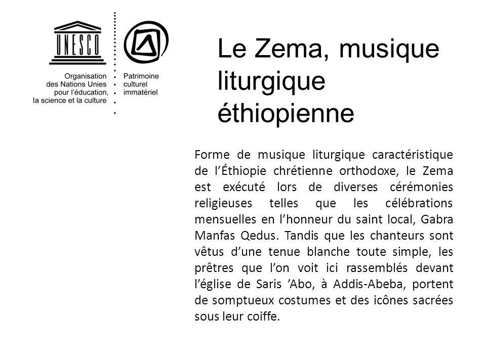 Forme de musique liturgique caractéristique de lÉthiopie chrétienne orthodoxe, le Zema est exécuté lors de diverses cérémonies religieuses telles que