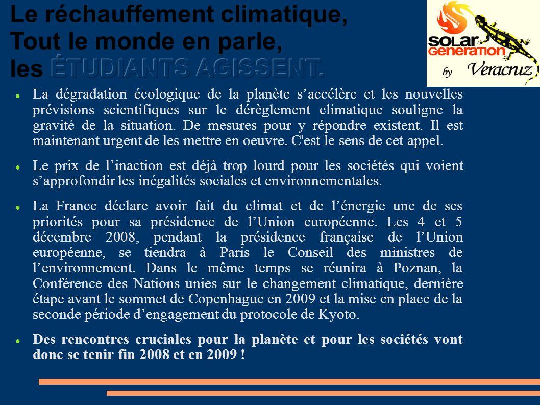 La dégradation écologique de la planète saccélère et les nouvelles prévisions scientifiques sur le dérèglement climatique souligne la gravité de la situation.