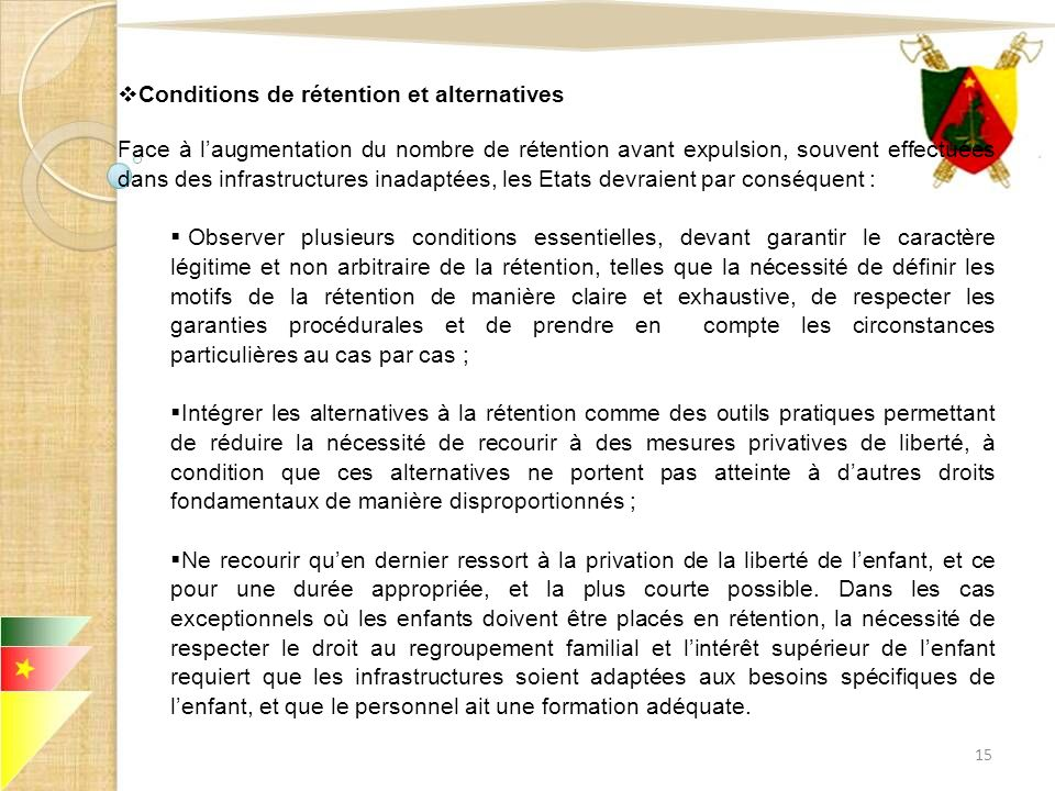 Conditions de rétention et alternatives Face à laugmentation du nombre de rétention avant expulsion, souvent effectuées dans des infrastructures inada