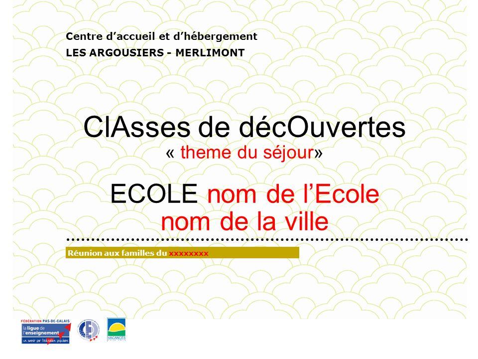 Centre daccueil et dhébergement « Les Argousiers » BiENVeVue aU ARGOuSIers .