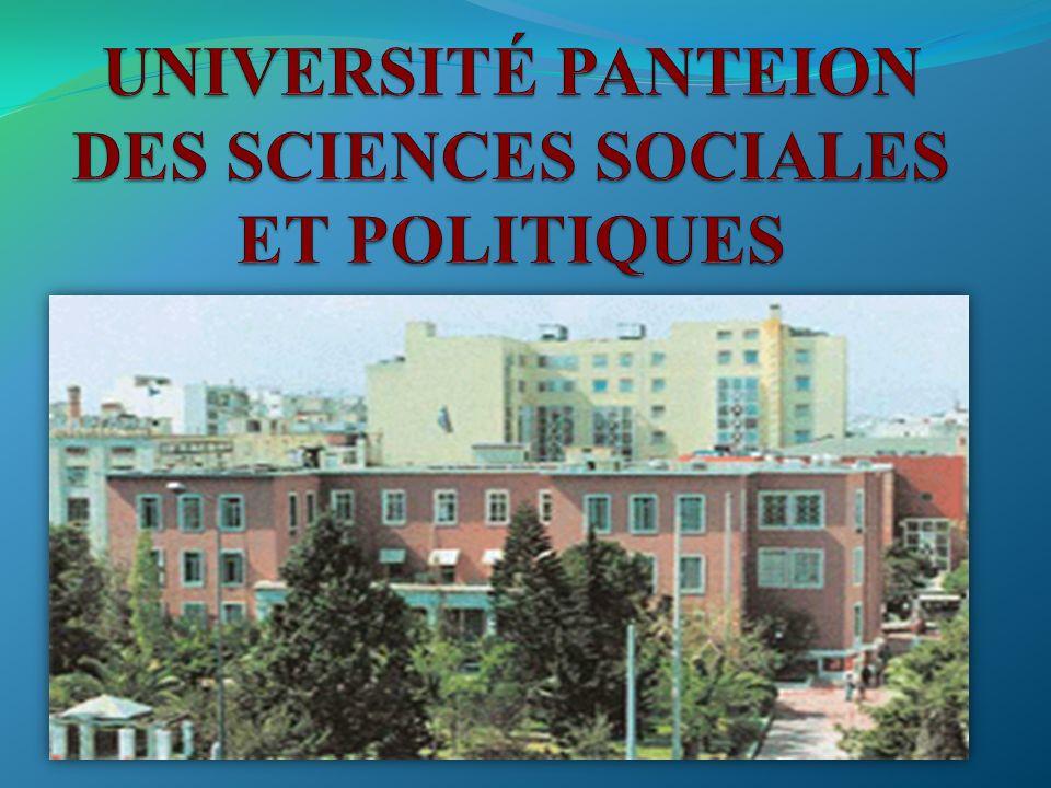 UNIVERSITÉ PANTEION Une des Universités les plus anciennes de la Grèce.