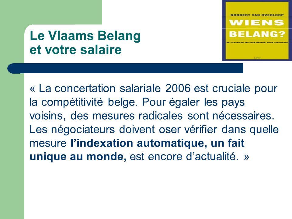 Le Vlaams Belang et votre salaire « La concertation salariale 2006 est cruciale pour la compétitivité belge.