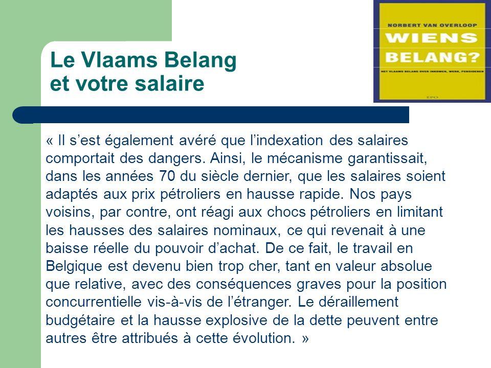 Le Vlaams Belang et votre salaire « Il sest également avéré que lindexation des salaires comportait des dangers.