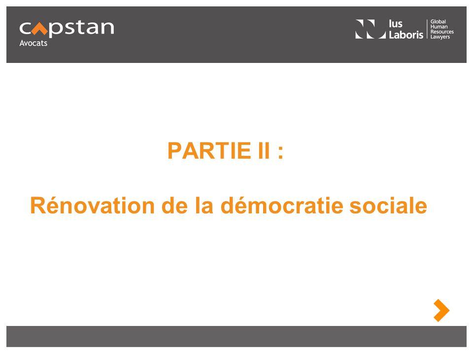 PARTIE II : Rénovation de la démocratie sociale