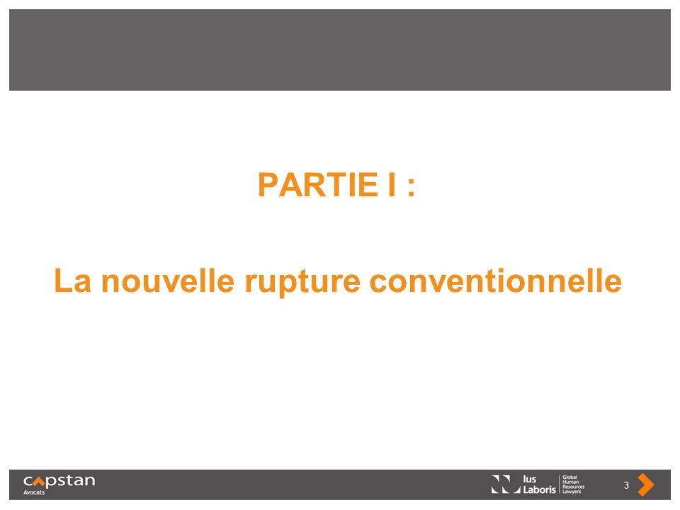 PARTIE I : La nouvelle rupture conventionnelle 3