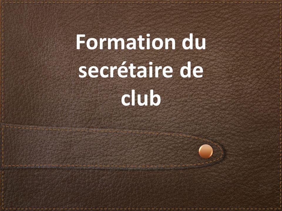 Formation du secrétaire de club
