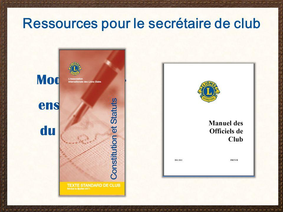 Centre d assistance clientèle mylci@lionsclubs.org 630-468-6900 De 8h30 à 16h30, heure de Chicago Le secrétaire de club et « MonLCI »