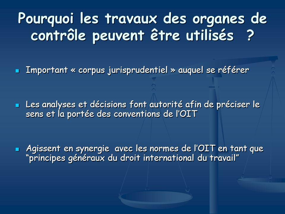 Pourquoi les travaux des organes de contrôle peuvent être utilisés ? Important « corpus jurisprudentiel » auquel se référer Important « corpus jurispr