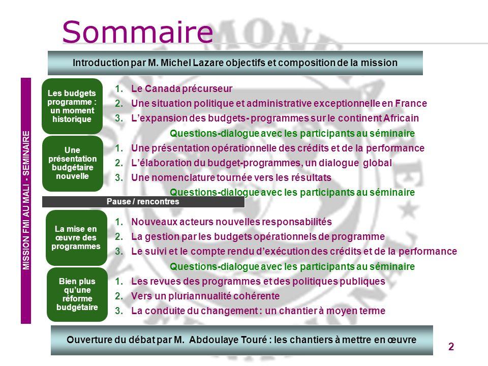 2 2 1.Le Canada précurseur 2.Une situation politique et administrative exceptionnelle en France 3.Lexpansion des budgets- programmes sur le continent