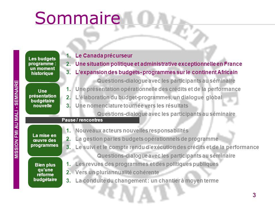 3 3 1.Le Canada précurseur 2.Une situation politique et administrative exceptionnelle en France 3.Lexpansion des budgets- programmes sur le continent