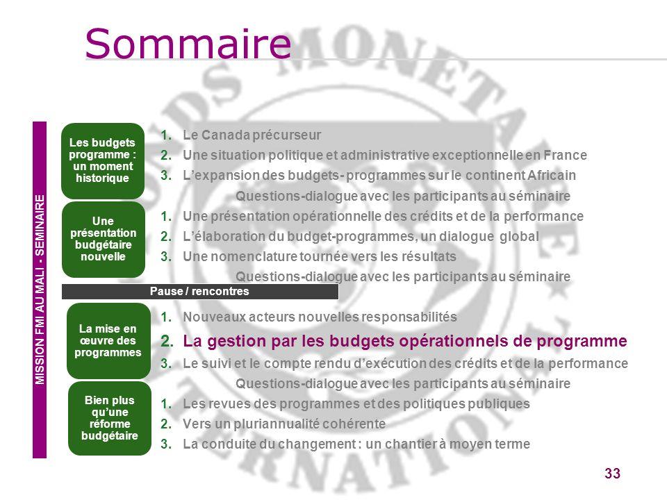 33 1.Le Canada précurseur 2.Une situation politique et administrative exceptionnelle en France 3.Lexpansion des budgets- programmes sur le continent A