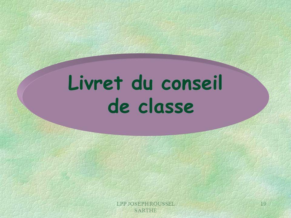LPP JOSEPH ROUSSEL SARTHE 19 Livret du conseil de classe