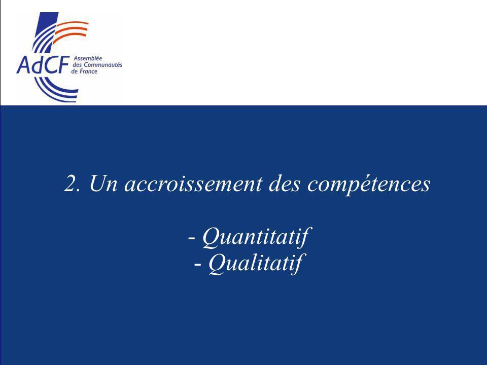 2. Un accroissement des compétences - Quantitatif - Qualitatif