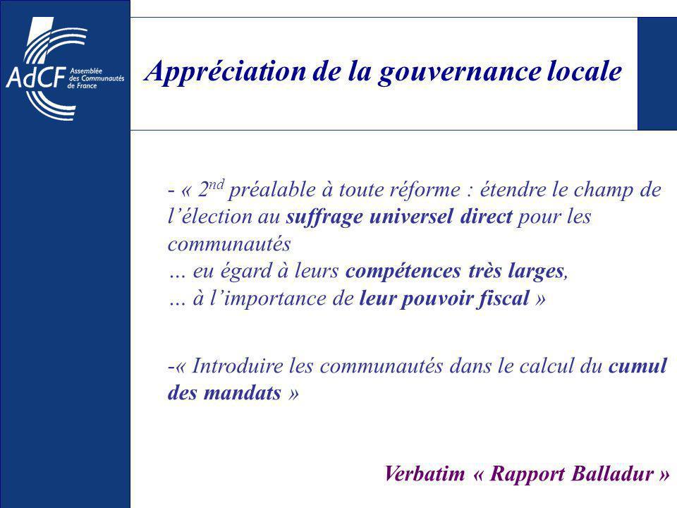 Appréciation de la gouvernance locale - « 2 nd préalable à toute réforme : étendre le champ de lélection au suffrage universel direct pour les communa