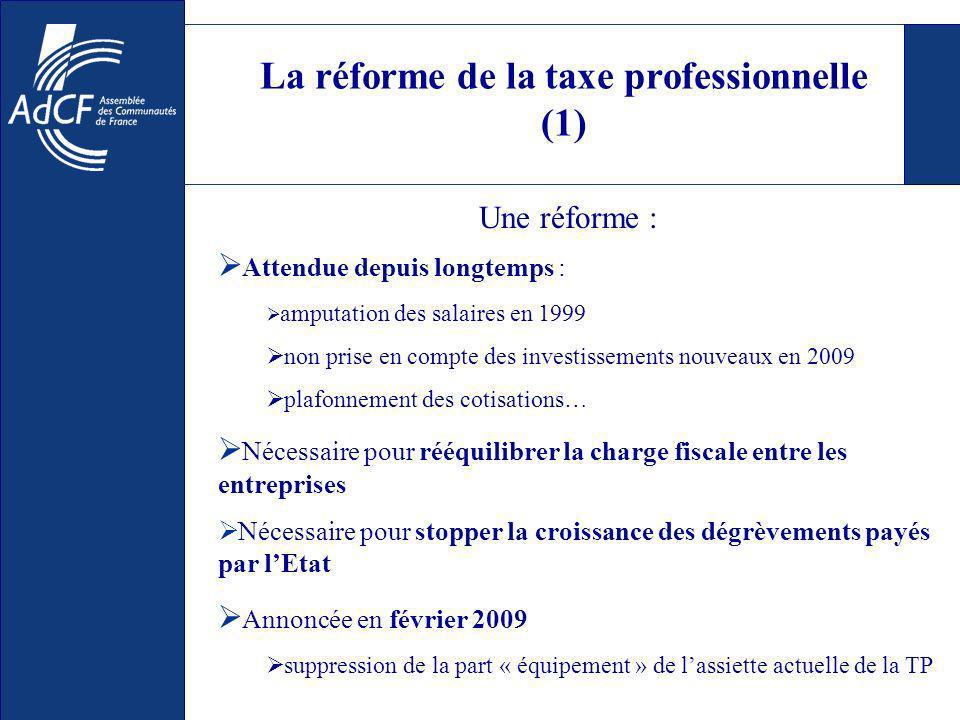 La réforme de la taxe professionnelle (1) Attendue depuis longtemps : amputation des salaires en 1999 non prise en compte des investissements nouveaux