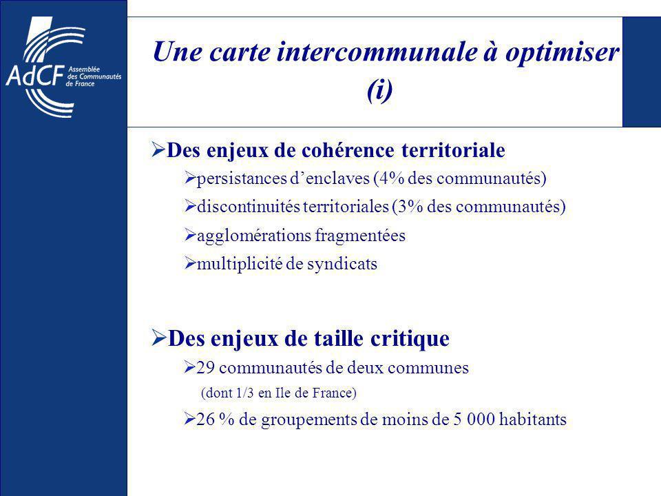 Une carte intercommunale à optimiser (i) Des enjeux de cohérence territoriale persistances denclaves (4% des communautés) discontinuités territoriales