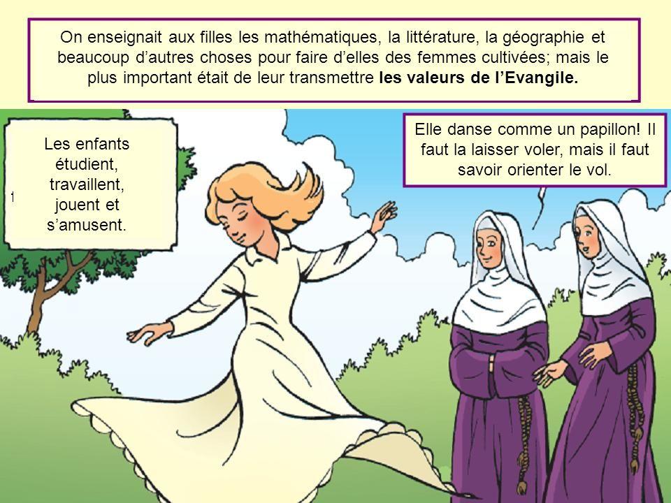 On enseignait aux filles les mathématiques, la littérature, la géographie et beaucoup dautres choses pour faire delles des femmes cultivées; mais le p