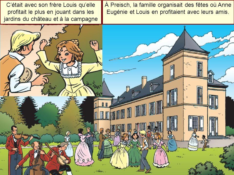 Cétait avec son frère Louis quelle profitait le plus en jouant dans les jardins du château et à la campagne À Preisch, la famille organisait des fêtes