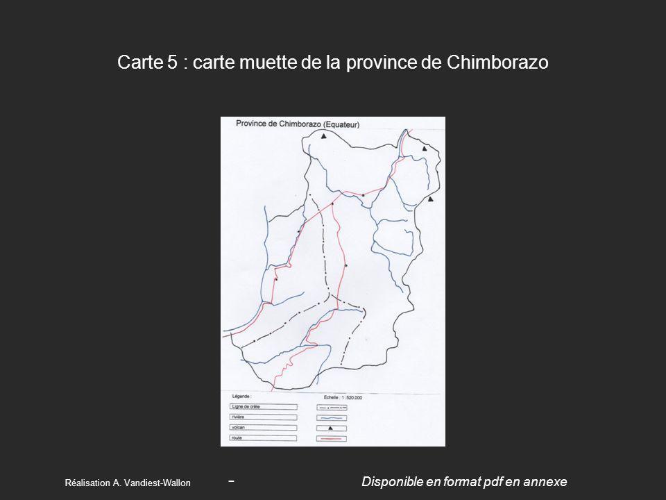 Carte 5 : carte muette de la province de Chimborazo Réalisation A. Vandiest-Wallon - Disponible en format pdf en annexe