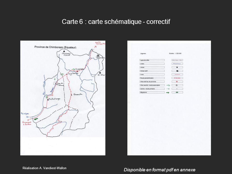Carte 6 : carte schématique - correctif Réalisation A. Vandiest-Wallon Disponible en format pdf en annexe