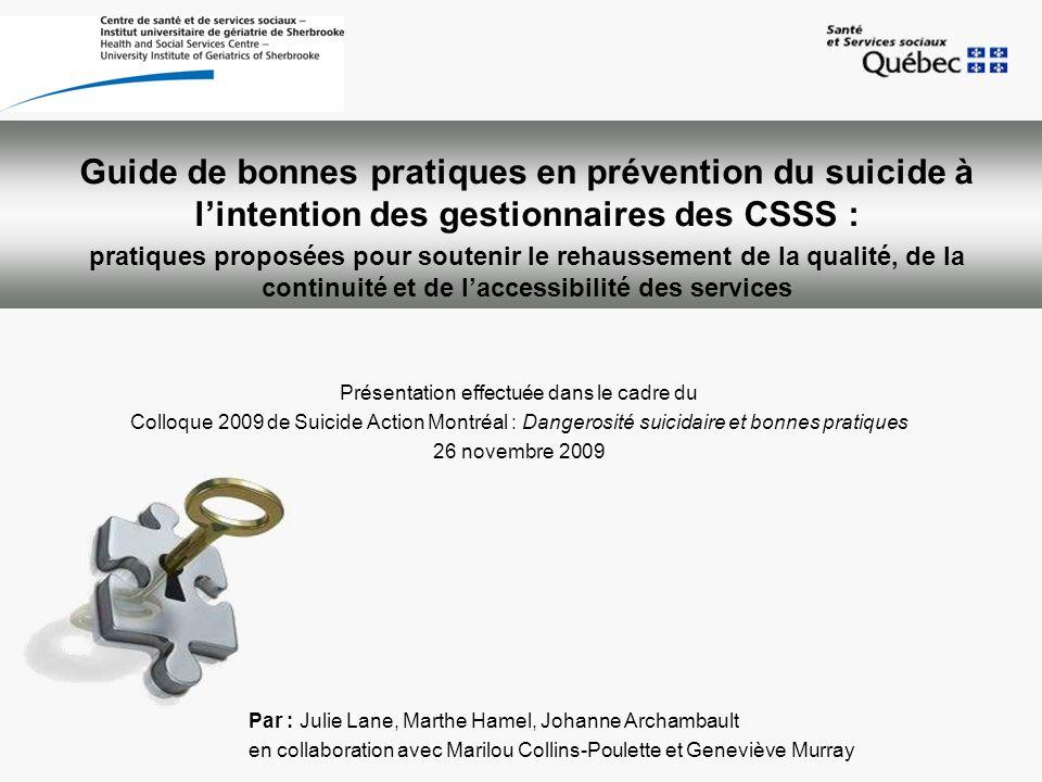 Guide de bonnes pratiques en prévention du suicide à lintention des gestionnaires des CSSS : pratiques proposées pour soutenir le rehaussement de la q