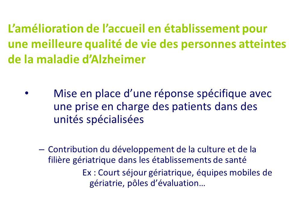 Mise en place dune réponse spécifique avec une prise en charge des patients dans des unités spécialisées – Contribution du développement de la culture