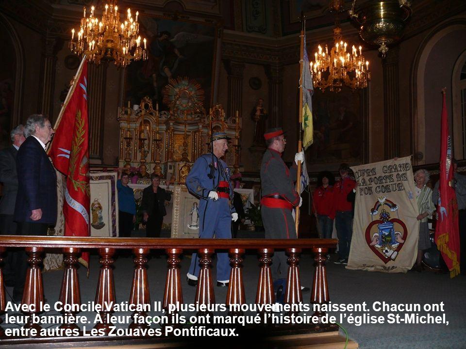 Avec le Concile Vatican II, plusieurs mouvements naissent. Chacun ont leur bannière. À leur façon ils ont marqué lhistoire de léglise St-Michel, entre